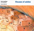 Houses of adobe (Native Dwellings)