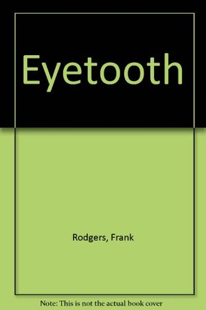 Eyetooth: [sound recording on CD]