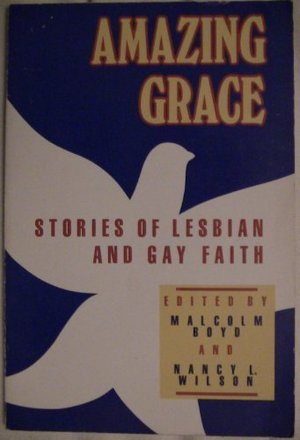 Amazing Grace: Stories of Lesbian and Gay Faith