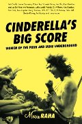 Cinderella's Big Score: Women of the Punk and Indie Underground (Live Girls)