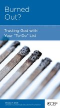 Burned Out? Trusting God with Your To-Do List