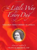 Little Way for Every Day: Thoughts from Therese of Lisieux, The