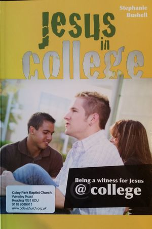 Jesus in College: Being a Witness for Jesus at College