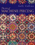 Art of Machine Piecing, The