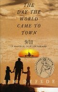 Day the World Came to Town: 9/11 in Gander, Newfoundland, The