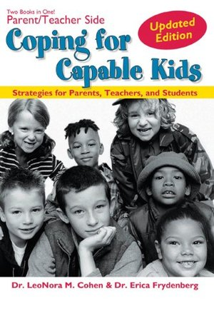 Coping for Capable Kids Updated Edition: Strategies for Parents, Teachers, and Students