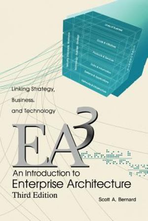 Introduction to Enterprise Architecture, An