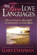 Five Love Languages: How to Express Heartfelt Commitment to Your Mate, The