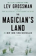 Magician's Land: A Novel (Magicians Trilogy), The