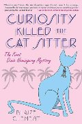 Curiosity Killed the Cat Sitter (Dixie Hemingway Mysteries, No. 1)