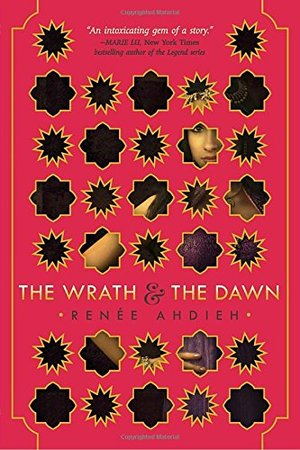 Wrath and the Dawn, The