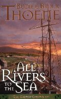 All Rivers to the Sea (Galway Chronicles, Book 4)