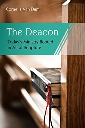 Deacon: The Biblical Roots and the Ministry of Mercy Today, The