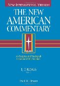 1, 2 Kings: An Exegetical and Theological Exposition of Holy Scripture (New American Commentary)