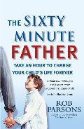 Sixty Minute Father, The