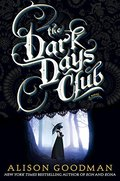 Dark Days Club (A Lady Helen Novel), The