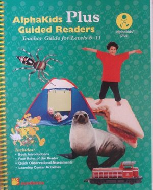 AlphaKids Plus Guided Readers: Teacher Guide for Levels 6-11