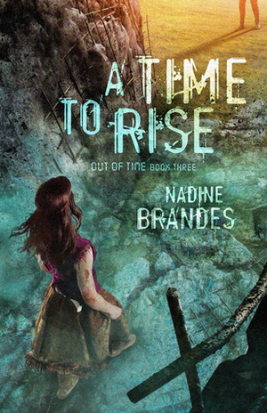 Out of Time #3: A Time to Rise