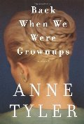 Back When We Were Grownups: A Novel