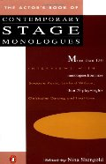 Actor's Book of Contemporary Stage Monologues: More Than 150 Monologues from More Than 70 Playwrights, The