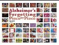 Alzheimer's: Forgetting Piece by Piece