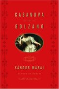 Casanova in Bolzano: A Novel