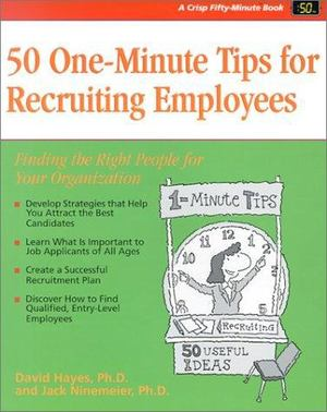 50 One- Minute Tips for Recruiting Employees