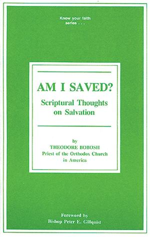 Am I Saved? Scriptural Thoughts on Salvation