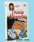Cathy Mitchell Presents Quick and Easy Dump Dinners