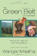 Green Belt Movement: Sharing the Approach and the Experience, The