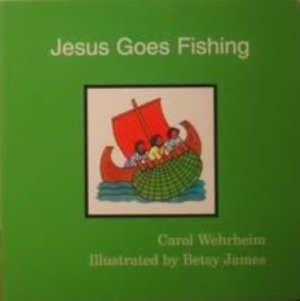 Jesus Goes Fishing (Word & Picture Books)