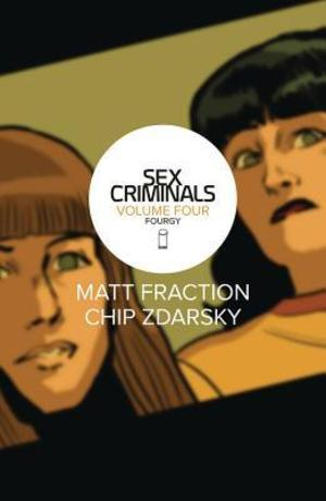 Sex Criminals Volume 4: Fourgy!