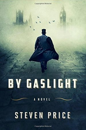 By Gaslight: A Novel