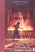 Batalha Do Labirinto - Perci Jackson E Os Olimpianos - The Battle of the Labyrinth - (Book in Port, A
