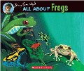 All About Frogs (All About... (Scholastic))