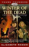 1609: Winter of the Dead: A Novel of the Founding of Jamestown (Young Founders)