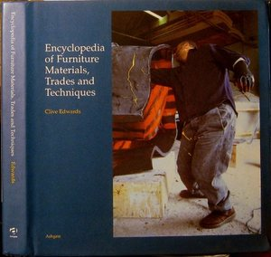 Encyclopaedia of Furniture Materials, Trades and Techniques