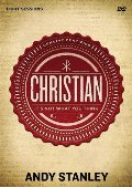 Christian: A DVD Study: It's Not What You Think 8 Sessions by Andy Stanley