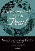 Bookworms Club Stories for Reading Circles: Pearl (Stages 2 and 3) (Oxford Bookworms ELT)
