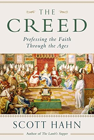 Creed: Professing the Faith Through the Ages, The