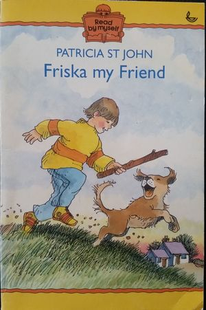 Friska, My Friend (Read by Myself)