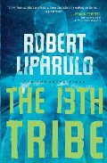 13th Tribe (An Immortal Files Novel), The