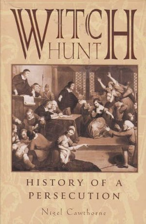 WITCH HUNT HISTORY OF PERSECUTION