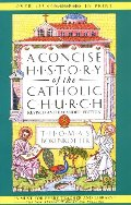 Concise History of the Catholic Church, Revised and Expanded Edition, A