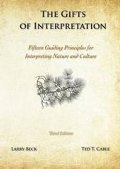 Gifts of Interpretation: Fifteen Guiding Principles for Interpreting Nature and Culture, 3rd Edition, The