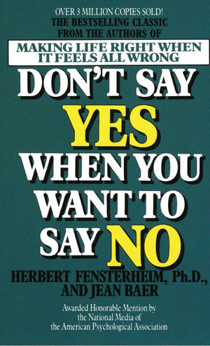 Don't Say Yes when You Want to Say No