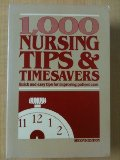 1,000 Nursing Tips and Timesavers: Quick and Easy Tips for Improving Patient Care