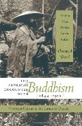 American Encounter with Buddhism, 1844-1912: Victorian Culture and the Limits of Dissent, The