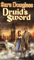 Druid's Sword: Book Four of The Troy Game (Troy Game (Tor))