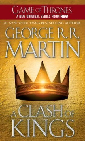 Clash of Kings (A Song of Ice and Fire, Book 2), A